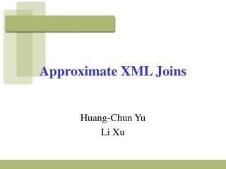 Approximate XML Joins