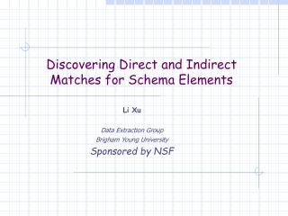 Discovering Direct and Indirect Matches for Schema Elements