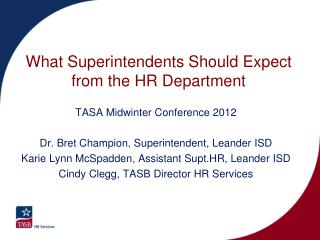 What Superintendents Should Expect  from the HR Department