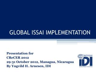 GLOBAL ISSAI IMPLEMENTATION