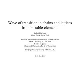 Wave of transition in chains and lattices from bistable elements