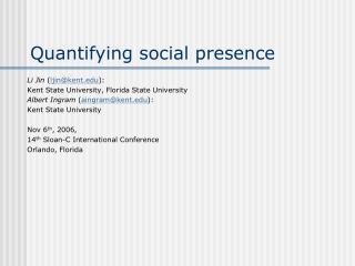 Quantifying social presence