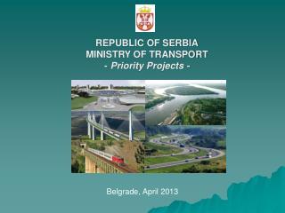 Belgrade, April 2013