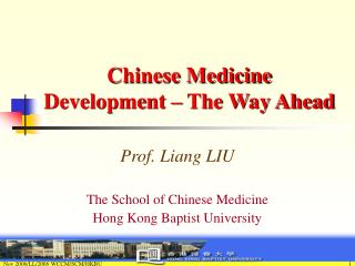 Chinese Medicine Development  � The Way Ahead