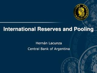 International Reserves and Pooling