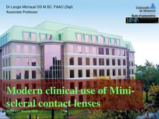 Modern clinical use of Mini-scleral contact lenses  WCO VI   Boston 2010.