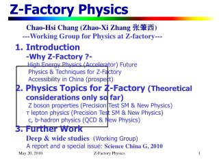Z-Factory Physics