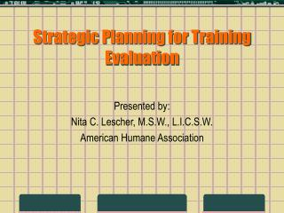 Strategic Planning for Training Evaluation