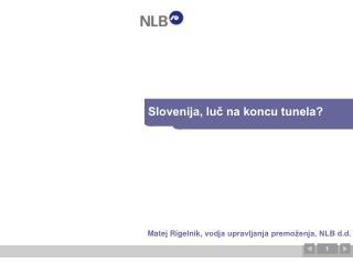Slovenija, luč na koncu tunela?
