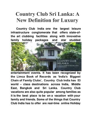 Country Club Sri Lanka: A new Definition for Luxury