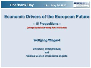 Economic Drivers of the European Future –  – 15 Propositions –