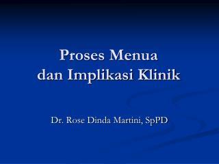 Proses Menua dan Implikasi Klinik