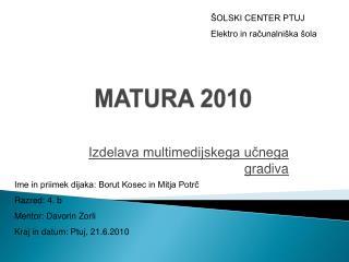 MATURA  2010