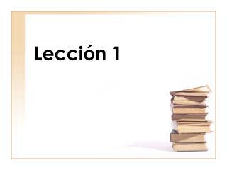 Lecci�n 1