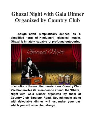 Ghazal Night with Gala Dinner Organized by Country Club