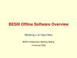 BESIII Offline Software Overview