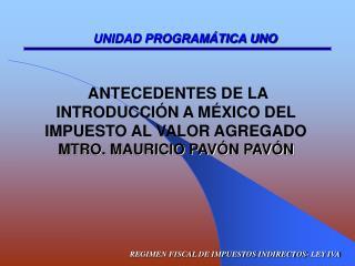 REGIMEN FISCAL DE IMPUESTOS INDIRECTOS- LEY IVA