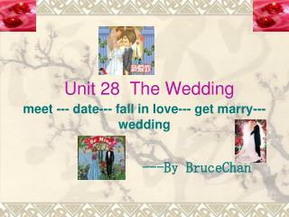 Unit 28  The Wedding