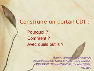 Construire un portail CDI :
