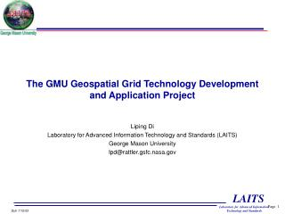 The GMU Geospatial Grid Technology Development and Application Project