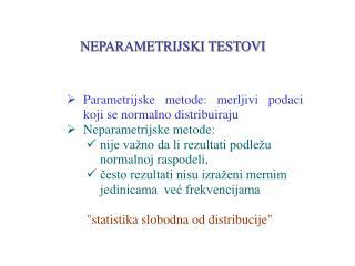 NEPARAMETRIJSKI TESTOVI