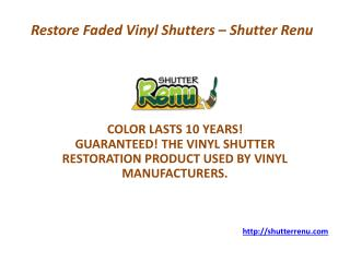 Best Way to Restore Faded Vinyl Shutters
