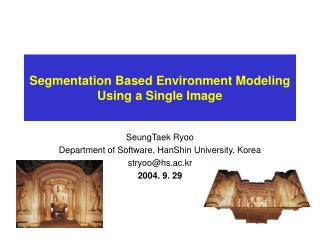 Segmentation Based Environment Modeling Using a Single Image