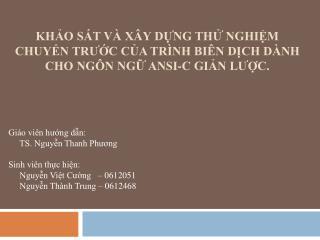Giáo viên hướng dẫn:      TS. Nguyễn Thanh Phương Sinh viên thực hiện: