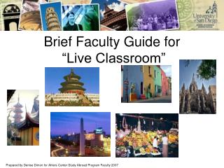 Brief Faculty Guide for  �Live Classroom�