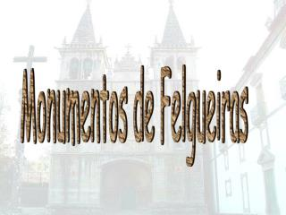 Monumentos de Felgueiras