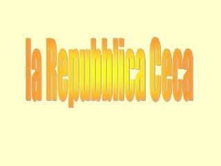 la Repubblica Ceca