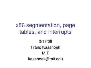 x86 segmentation, page tables, and interrupts
