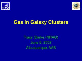 Gas in Galaxy Clusters