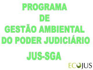 PROGRAMA  DE  GESTÃO AMBIENTAL  DO PODER JUDICIÁRIO