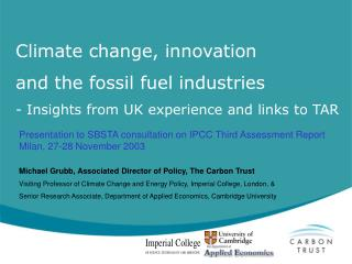 Climate change, innovation  and the fossil fuel industries - Insights from UK experience and links to TAR
