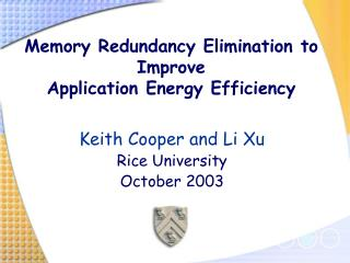 Memory Redundancy Elimination to Improve Application Energy Efficiency