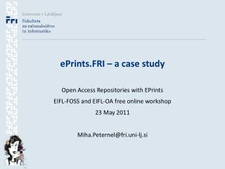 ePrints.FRI – a case study