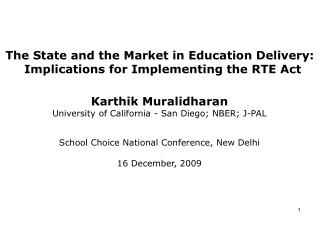 The State and the Market in Education Delivery: Implications for Implementing the RTE Act