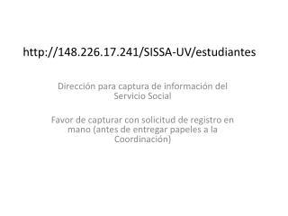 148.226.17.241/SISSA-UV/estudiantes