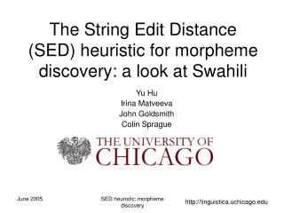 The String Edit Distance (SED) heuristic for morpheme discovery: a look at Swahili