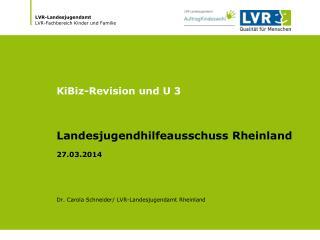 KiBiz-Revision und U 3