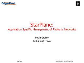 StarPlane: Application Specific Management of Photonic Networks