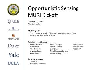Opportunistic Sensing MURI Kickoff