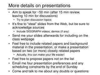 More details on presentations