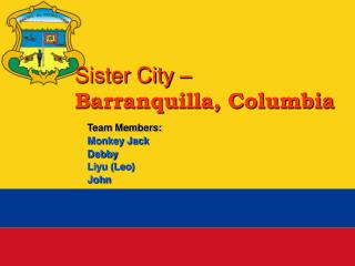 Sister City –  Barranquilla, Columbia