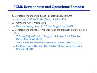 ROMS Development and Operational Forecast