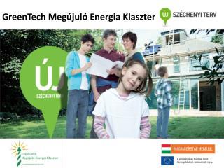 GreenTech Megújuló Energia Klaszter