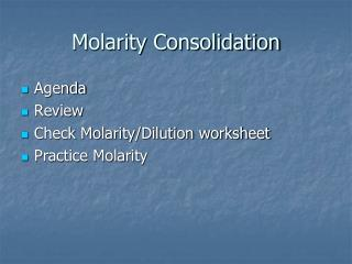 Molarity Consolidation