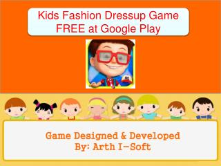Kids Fashion Dressup Game FREE at Google Play