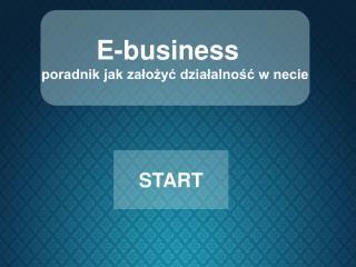 E-business   poradnik jak założyć działalność w necie